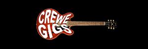 Crewe Gigs